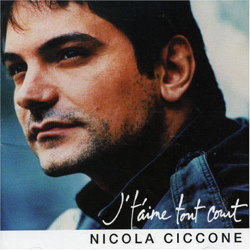 Nicola Ciccone Jtaime Tout Court